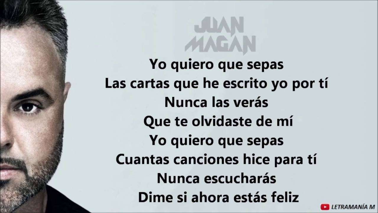 Juan magan quiero que sepas letra YouTube