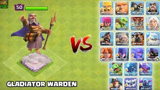 New Gladiator Warden Vs All Max Troops Unbleaviable Battle Clash Of Clans || New Grand Warden Skin