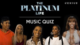 How Well Does Each Star Of 'The Platinum Life' Know Their Man's Music? | Presented by E!