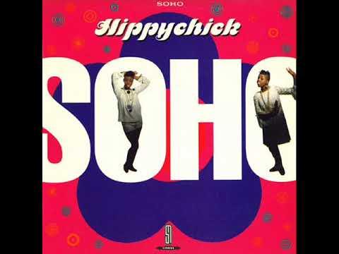 Soho - Hippychick