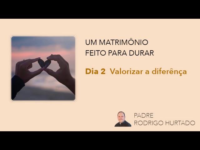 Dia 2 - Valorizar a diferença