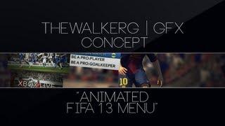Fifa 13 Menu • TheWalkerG