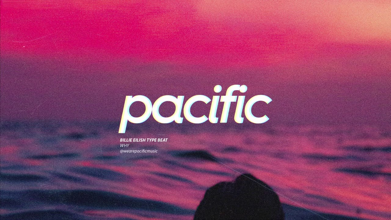 """Billie Eilish x Dark Pop Type Beat - """"Why"""" (Prod. Pacific)"""
