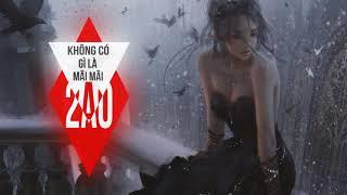 Không Có Gì Là Mãi Mãi Remix - Kiun Gia Tuấn ✘ DJ Ciray (#KCGLMM)
