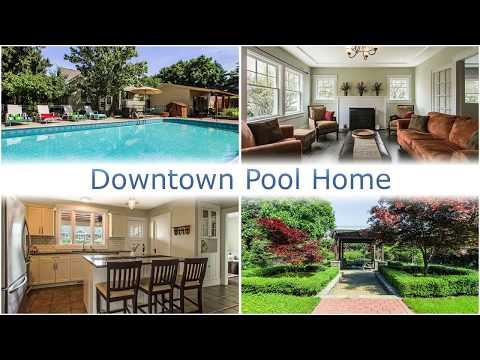 Downtown Pool Home