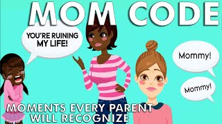 Mom Moments Every Parent Will Recognize | Mom Code | Parents