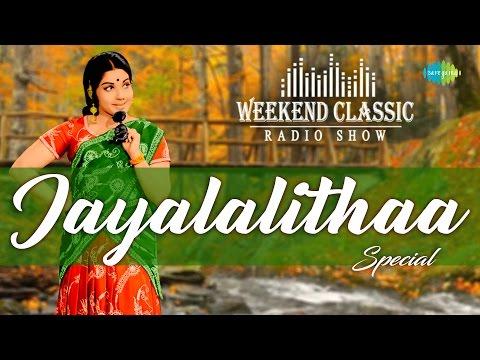 Jayalalithaa Special Weekend Classic Radio Show - Tamil | ஜெயலலிதா பாடல்கள் | HD Songs | RJ Mana