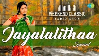 Jayalalithaa Special Songs Audio JukeBox | Weekend Classic Radio Show