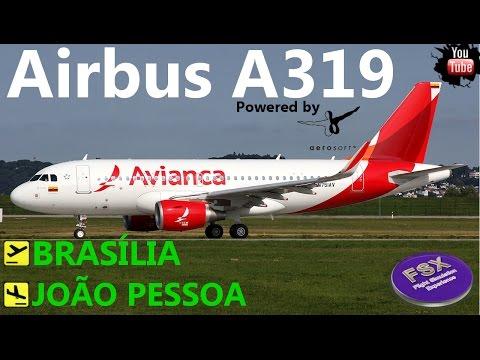[FSX] [IVAO] Voo completo Airbus A319 | Brasilia ✈ João Pessoa
