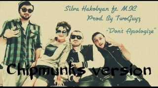 Silva Hakobyan -Dont Apologize Ft. MIC Chupmunks version