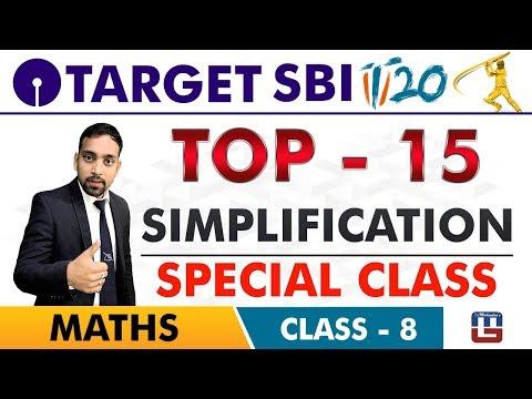 SBI Clerk Prelims 2018 | Top 15 Simplification | Maths Live At 10 am | Class-8