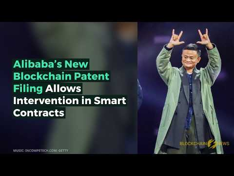Alibaba's New Blockchain Patent Filing Allows Intervention in Smart Contracts