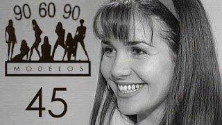Сериал МОДЕЛИ 90-60-90 (с участием Натальи Орейро) 45 серия