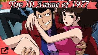 Top 10 Anime of 1977