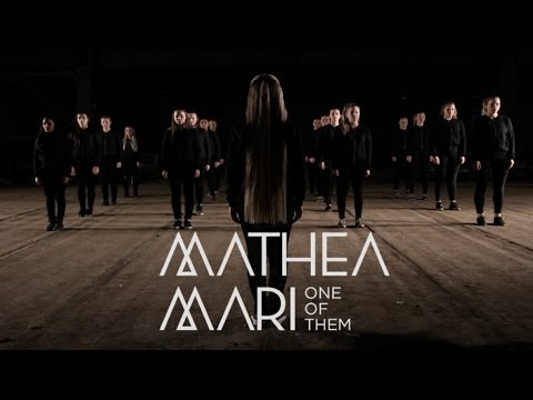 Mathea Mari - One Of Them - Official Music Video