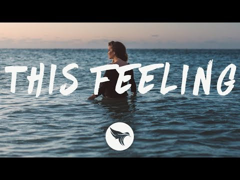 The Chainsmokers - This Feeling (Lyrics) Ft. Kelsea Ballerini