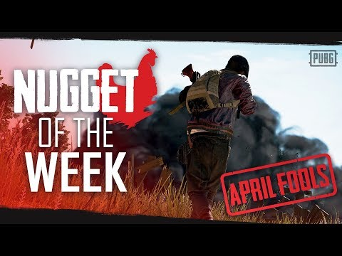 PUBG - Nugget of the Week - April Fools