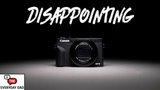 Canon G7X III | It's Way Worse Then You Think!