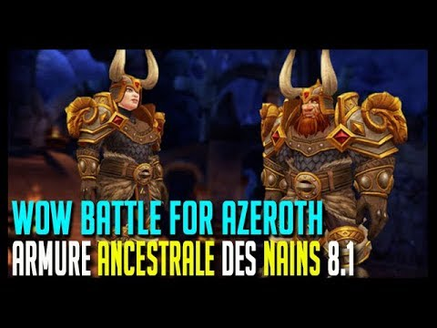 ARMURE ANCESTRALE DES NAINS (8.1) - WOW BATTLE FOR AZEROTH