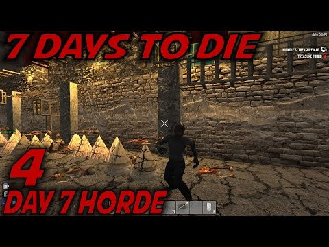 "7 Days to Die -Ep. 4- ""Day 7 Horde"" -Let's Play 7 Days to Die Gameplay- Alpha 15.94 (S15.EX3)"
