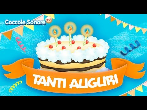 Tanti auguri ( Happy Birthday) -  Italian Songs for children by Coccole Sonore