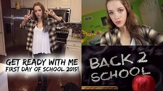 Get Ready With Me: First Day Of School 2015! ♡