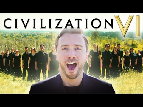 NEW Civilization VI Theme *EPIC CHOIR* Performance