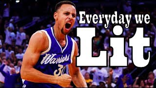 stephen curry mix everyday we lit