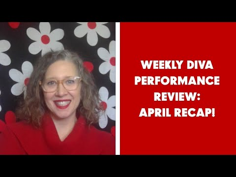 Weekly DiVa Performance Review - April Recap