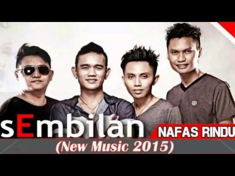 Sembilan Band - Nafas Rindu (Official Music Video)