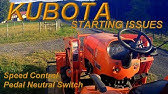 Starting Issues With Kubota Tractor Part 2 Installing New Switch