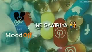 Tere Ishq Ne Saathiya   Whatsapp status   THE PHENOM