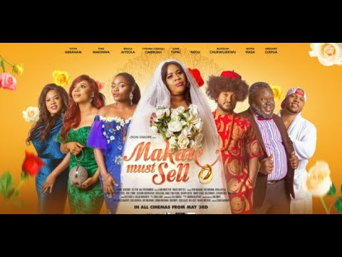 Download Makate Must Sell full Trailer - #Nollywood