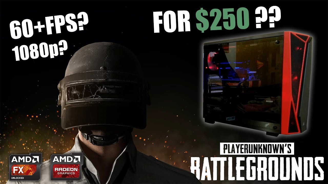 $250 Cheap PC For PUBG! (2018)