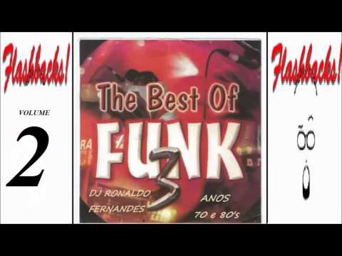 FUNK MUSIC ANOS 70 & 80 Vol. 2 O melhor do Flash Back