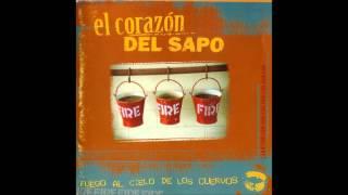 El Corazón del Sapo - Fuego al cielo de los cuervos (1998) Full album