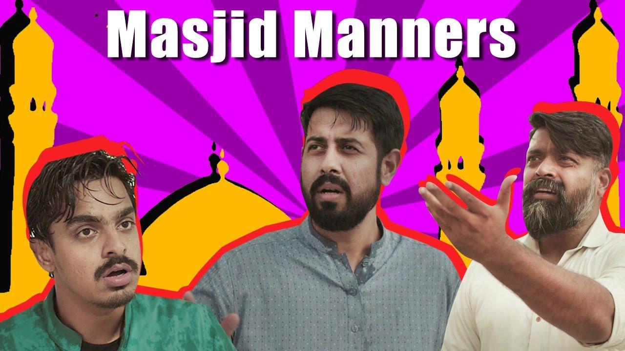 Masjid Manners | PSM | Bekaar Films