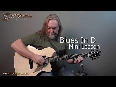 Dream Guitars Lesson - Blues In D - Paul Heumiller