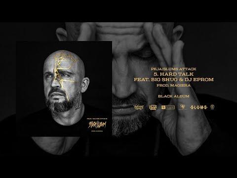 Peja/Slums Attack - Hard Talk feat. Big Shug & DJ Eprom (prod. Magiera)