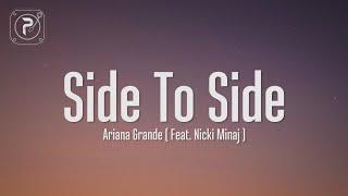Ariana Grande - Side To Side (Lyrics) ft. Nicki Minaj