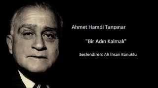 Ahmet Hamdi Tanpınar - Bir Adın Kalmalı