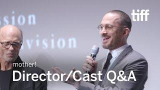 MOTHER! Director/Cast Q&A | TIFF 2017