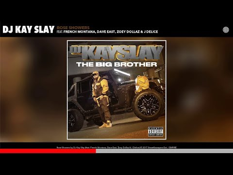 INSANE BASS BOOST   DJ Kay Slay - Rose Showers Feat. French Montana, Dave East & Zoey Dollaz