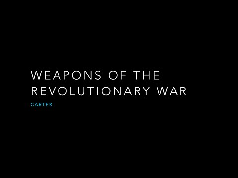 Weapons of the Revolutionary War