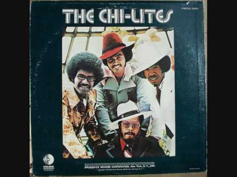 "The Chi-lites ""Have you seen her"""