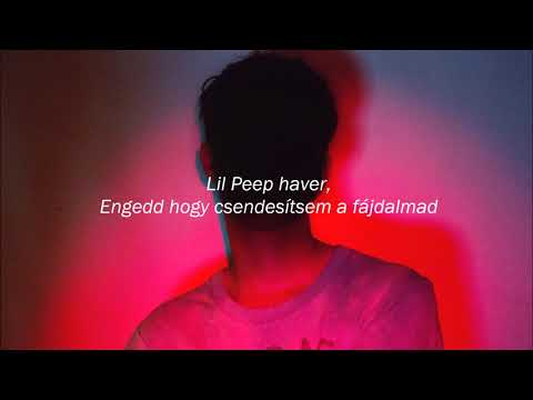 Lil Peep - OMFG (magyar felirat)