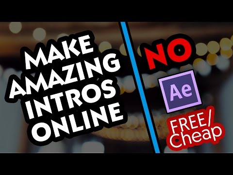Make Intros Online! FREE - No After Effects Required! AMAZING!