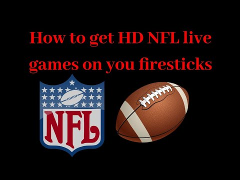 How To Get Live NFL Games In HD On A Firestick 2019