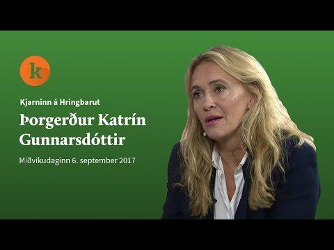 Kynning: Kjarninn á Hringbraut – Þorgerður Katrín Gunnarsdóttir – 6. september 2017