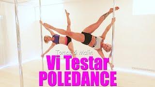 Vi testar Poledance